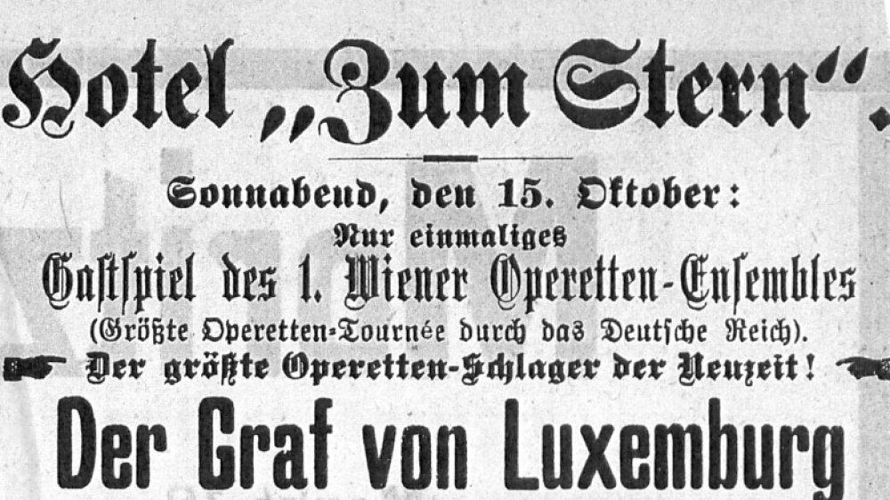 """Der """"Graf von Luxemburg"""" kommt nach Siegburg im Hotel """"Zum Stern"""" 1910"""